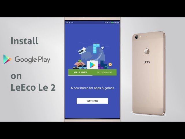 Guide: Install Google Play Store on Le 2 (X620) | ImpressiveDroid