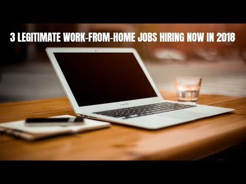 3  Legitimate Work-From-Home Jobs Hiring Now in 2018