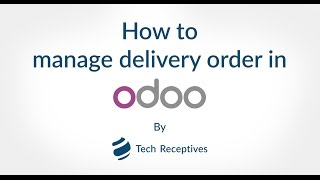 How to Manage Delivery Order in Odoo