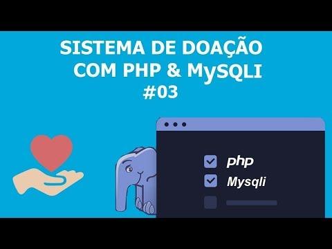 Sistema De Doação Com Php E MySQLi - Integração Com API E Gerando Boleto #03