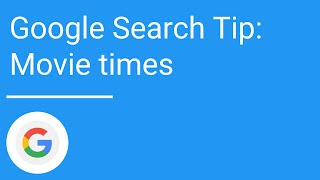 Google Search Tip: Movie times