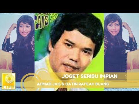 Ahmad Jais & Datin Rafeah Buang - Joget Seribu Impian (Official Audio)