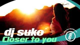 DNZ119 // DJ SUKO - CLOSER TO YOU (Official Video DNZ RECORDS)