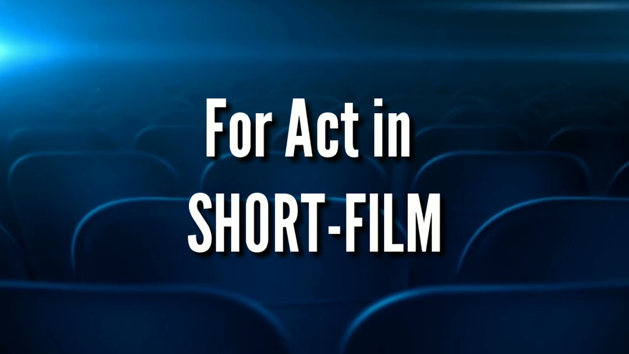 Casting Call for Shortfilm on Hosur | Last Audition