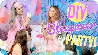 DIY Sleepover Party! Activites, Food & More!