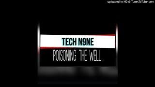 TECH N9NE Poisoning The Well  ✔