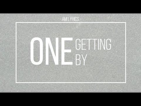 [AM Lyrics] One - Getting By