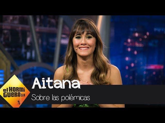 Aitana habla sobre las polémicas que le rodean - El Hormiguero 3.0