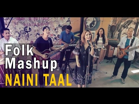 Abhaya & The Steam Engines - Naini Taal (FOLK MASHUP) LATEST