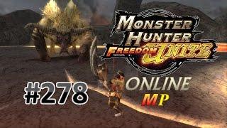 Monster Hunter Freedom Unite Online MP #278 | Shen Gaoren [High Rank]