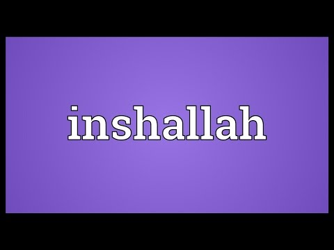 Inshallah Meaning
