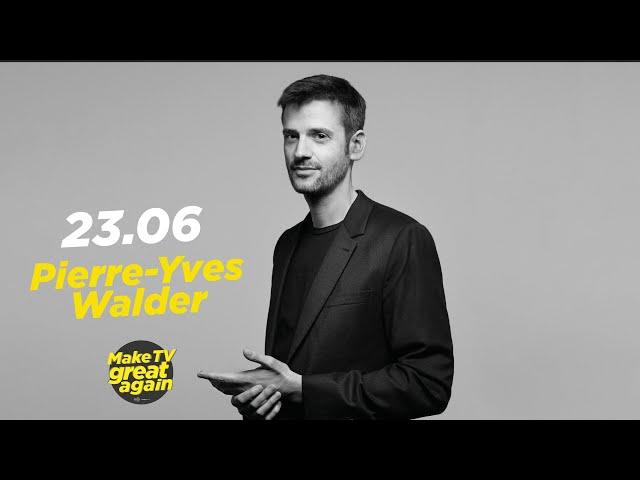 Make TV Great Again S1 E42 - Tonight Pierre-Yves Walder