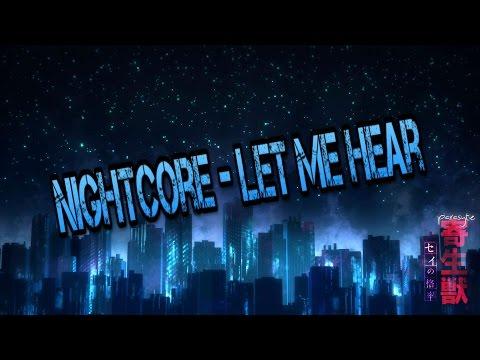 [Nightcore] - Let Me Hear - Lyrics