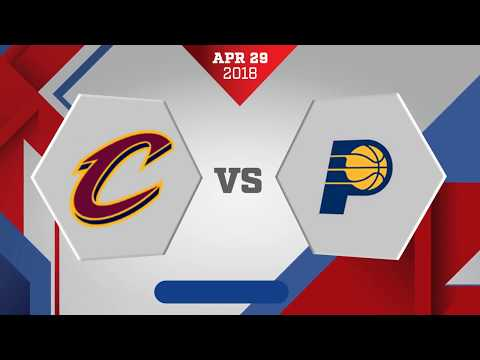 Indiana Pacers Vs. Cleveland Cavaliers Game 7: April 29, 2018