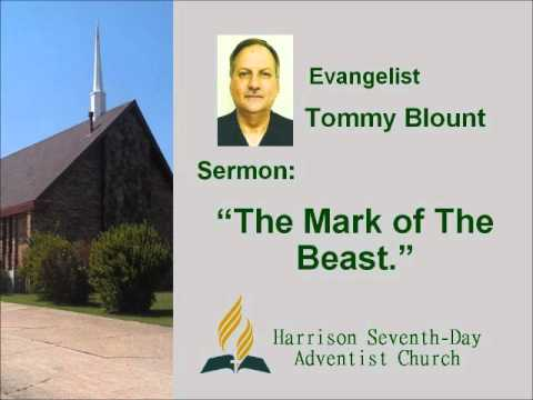 "April 23, 2016.  Evangelist Tommy Blount;  ""The Mark of The Beast."""