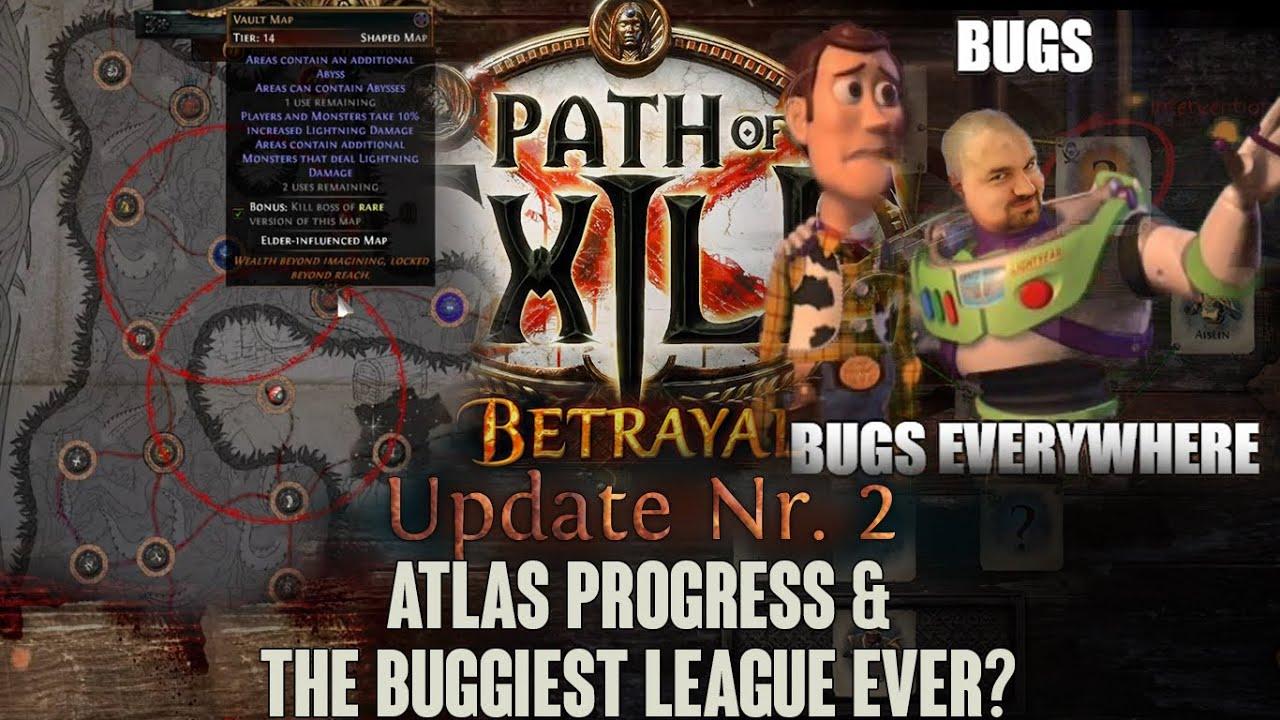 [Path of Exile] 3 5 Betrayal HC - Update 2 - Atlas Progress & The BUGGIEST  LEAGUE EVER?