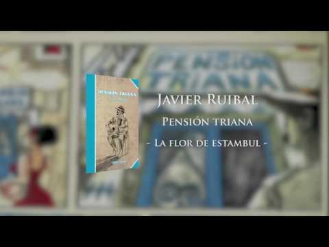 Javier Ruibal - La flor de estambul