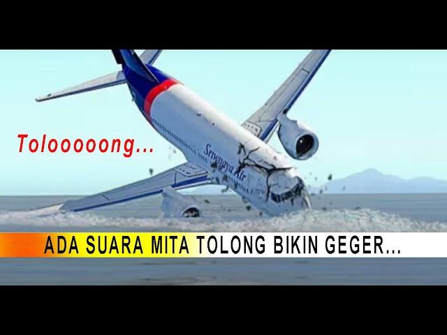 Suara Jeritan Minta Tolong di Lokasi Sriwijaya Air Jatuh Bikin Gempar !