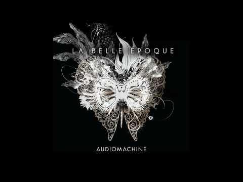 Audiomachine - La Belle Époque (Album)
