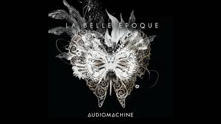 Audiomachine La Belle Époque Album