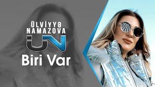 Ülviyyə Namazova - Biri var (Official Clip) 2019