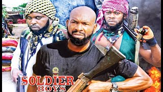 Soldier Boys Season 6 - 2019 movie  Latest Nigerian Nollywood Movie
