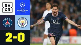 Traumtor! Messi trifft Guardiola mitten ins Herz: PSG - Man City 2:0 | UEFA Champions League | DAZN