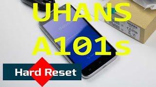 uhans A101s Hard Reset