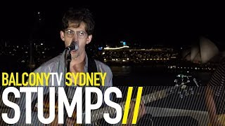 STUMPS - THIS HOME IS MINE (BalconyTV)