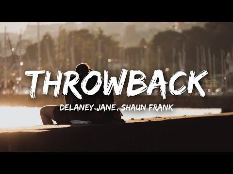 Delaney Jane - Throwback ft. Shaun Frank (Lyrics)