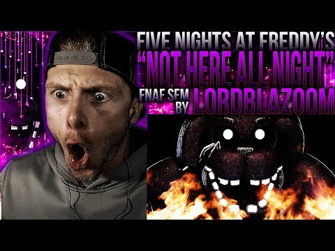"""Vapor Reacts #457   [FNAF SFM] FNAF SONG ANIMATION """"Not Here All Night"""" SFM By LordBlazoom REACTION!"""