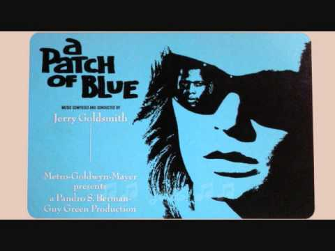 A Patch of Blue / Waiting / Jerry Goldsmith