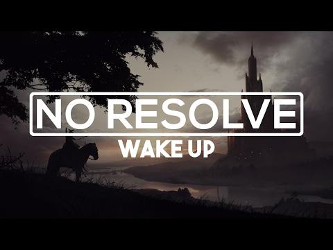 No Resolve - Wake Up [HD | Lyrics]