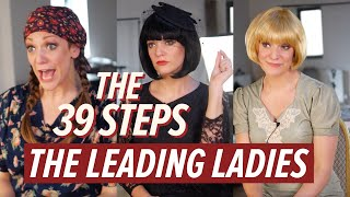 The 39 Steps: Meet The Leading Ladies | #Barn39Steps
