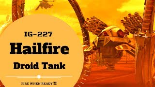 ITS RAINING DEATH! - Hailfire Droid Tank Lore- Star Wars Canon & Legends Explained