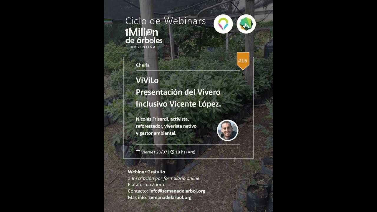 Te dejamos el #15 Webinar para que conozcas el Vivero Inclusivo de Vicente Lopez! ViViLo!