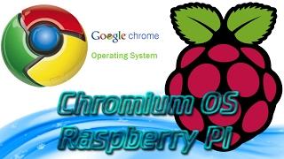 Tuto | Présentation + installation Chromium OS sur Raspberry Pi | Web Oriented Cloud OS| HD Français