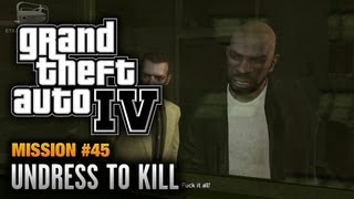 GTA 4 - Mission #45 - Undress to Kill (1080p)