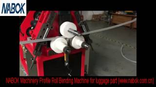 NABOK Machinery CNC Profile Roll Bending Machine for car luggage part