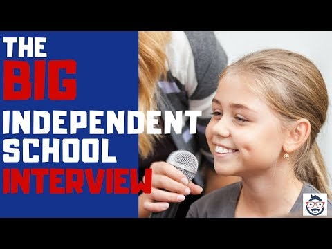 The Independent School Interview: What to Expect and How to Prepare your Child