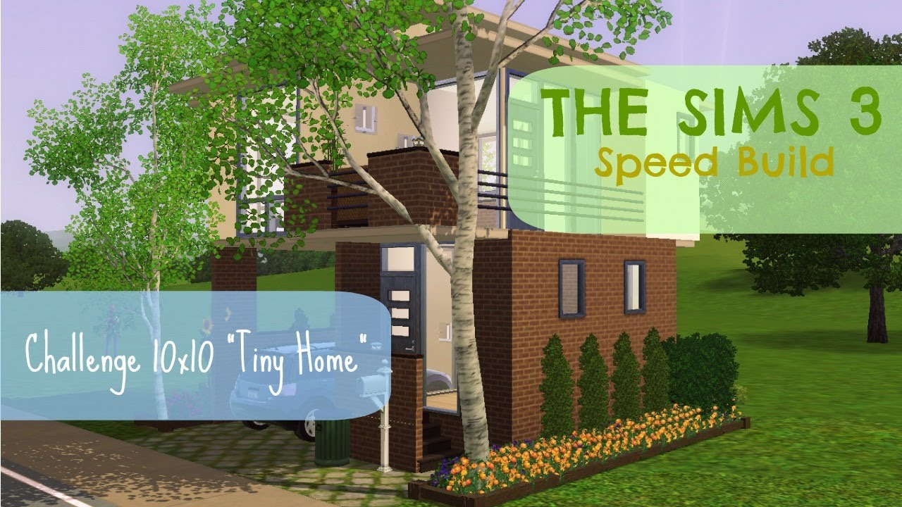 The Sims 3 Speed Build Tiny Home Youtube