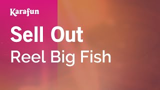 Karaoke Sell Out - Reel Big Fish *