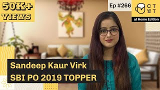CTwT E266 - SBI PO 2019 Topper Sandeep Kaur Virk | Self Preparation | 2nd Attempt