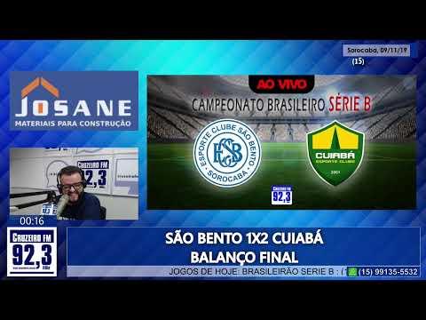 SÃO BENTO X CUIABÁ - AO VIVO - BRASILEIRÃO SERIE B