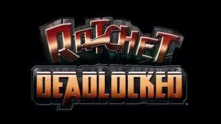 ratchet gladiator deadlocked soundtrack