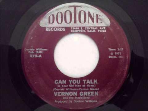 VERNON GREEN & THE MEDALLIONS - CAN YOU TALK - DOOTONE 479