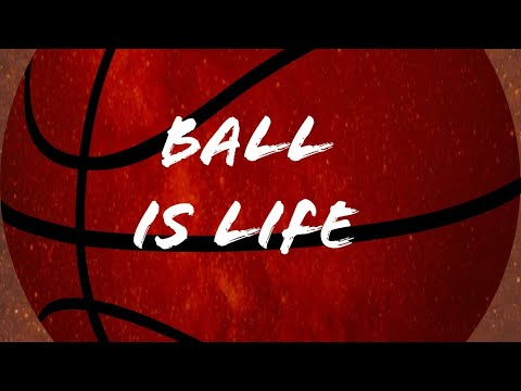 ball-is-life-videos