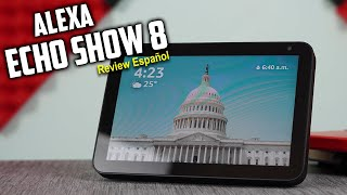 Alexa Echo show 8 Review A fondo en español | Tecnocat