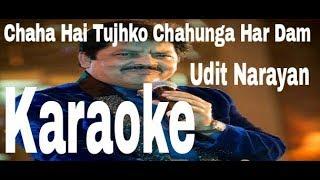 Chaha Hai Tujhko Karaoke - Mann ( 1999 ) Udit Narayan & Anuradha Paudwal