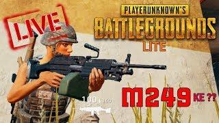 🔴PUBG LITE = M249 ke ??!! #TESTTENGOKLAGDOP !!